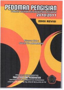 Pedoman Pengisian Format Asuhan Keperawatan Keluarga 2010 2011