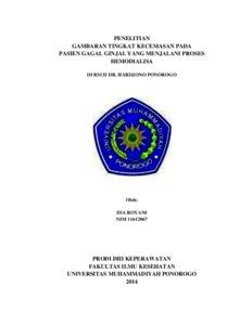 Gambaran Tingkat Kecemasan Pada Pasien Gagal Ginjal Yang Menjalani Proses Hemodialisa Di Rsud Dr Hardjono Ponorogo Umpo Repository